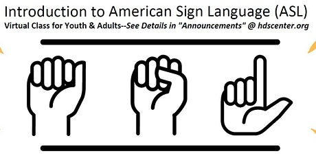 VIRTUAL American Sign Language (ASL) Classes for Youth and Adults tickets