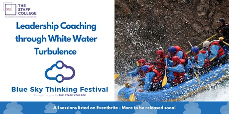 Leadership Coaching through White Water Turbulence tickets