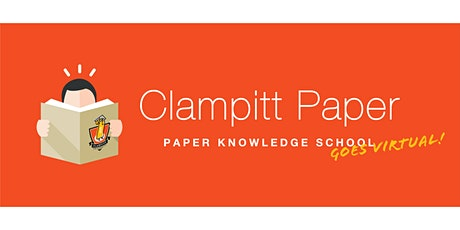 Clampitt Paper's Virtual Paper School February 2021 tickets