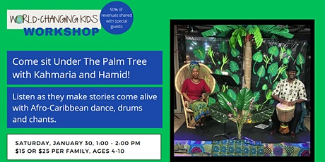 Come Sit Under The Palm Tree with Kahmaria and Hamid! tickets
