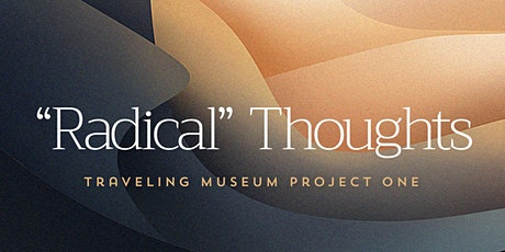 "TMP1 – ""Radical"" Thoughts tickets"