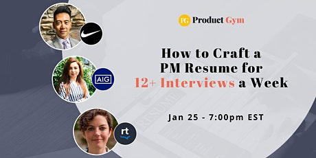 How to Craft a Product Manager Resume w/ AIG, Nike & ReviewTrackers PM tickets