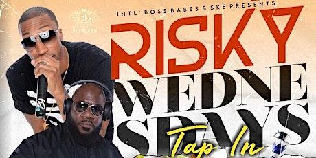 Risky Wednesdays at O2 Lounge tickets