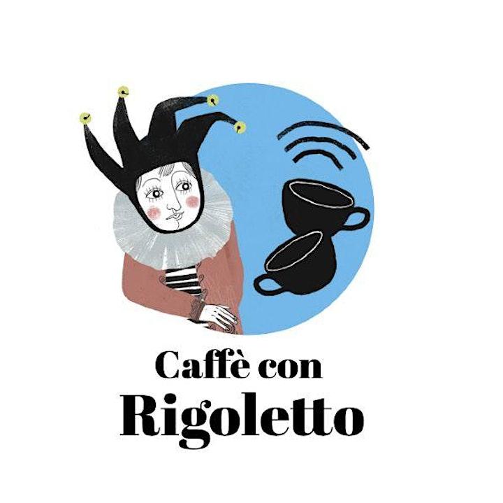 Immagine Caffè con Rigoletto  | La musica di Rigoletto per piccole orecchie
