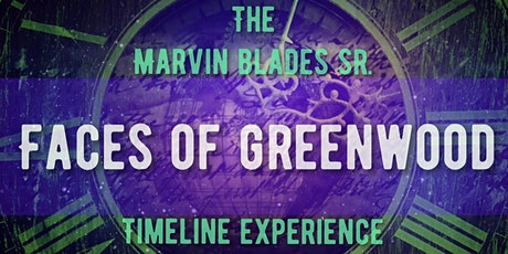 Faces of Greenwood Timeline Experience tickets