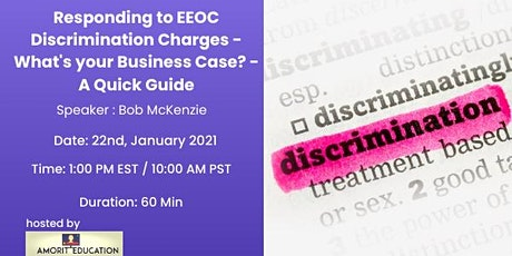 Responding to EEOC Discrimination Charges - What's your Business Case? tickets