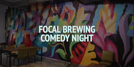 Focal Brewery Comedy Night tickets