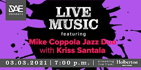 DAE Presents: Live Music featuring Mike Coppola Jazz Duo tickets