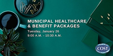 Municipal Healthcare and Benefit Packages tickets