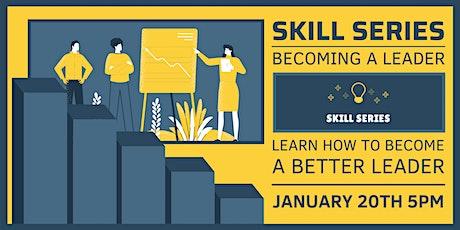 Skill Series: Leadership Workshop tickets