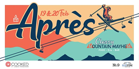 Après - Classy Mountain Mayhem tickets