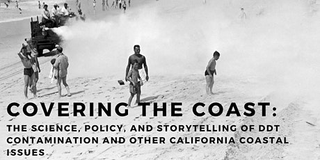 Covering the Coast: Narrating DDT Pollution and other CA Coastal Stories tickets