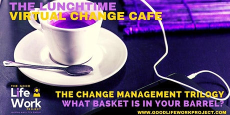 The Virtual Change Cafe: The secrets of high-impact change leaders tickets