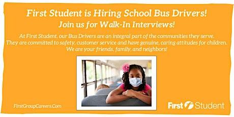 First Student Schaumburg is Hosting Walk-In Interviews! tickets