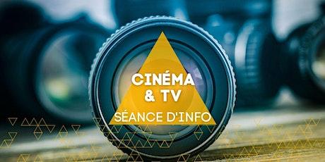 Séance d'information virtuelle - Cinéma & TV billets