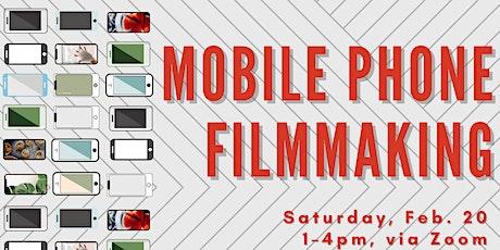 MFA Virtual Workshop Series:  Mobile Phone Filmmaking tickets