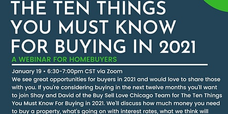 The Ten Things You Must Know for Buying in 2021 Part 1 of a 2 part series tickets