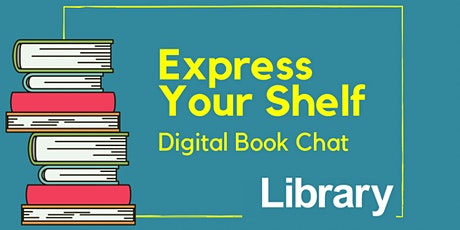 Digital Book Chat: Express Your Shelf tickets