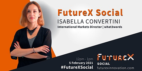 FutureX Social with Isabella Convertini (what3words) tickets