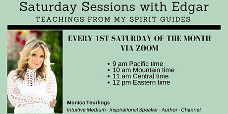 Saturday Sessions with Edgar - Teachings from My Spirit Guide tickets