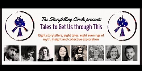 The Storytelling Circle: Tales to Get Us Through This tickets