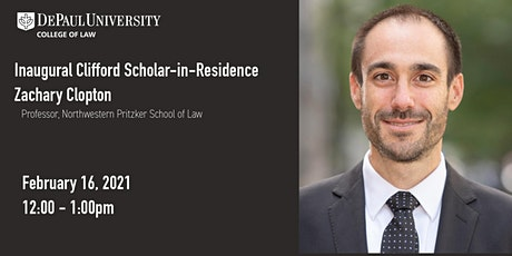 Inaugural Clifford Scholar-in-Residence, Professor Zachary Clopton tickets