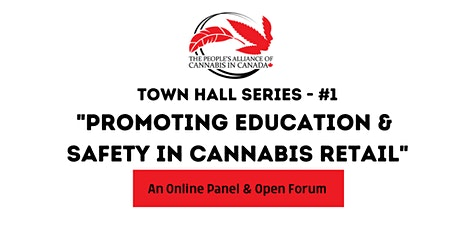 """PACC TOWN HALL: """"Promoting Education & Safety in Cannabis Retail"""" tickets"""