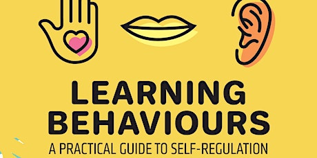 Learning Behaviours: A Practical Guide to Self-Regulation with Sue Cowley tickets