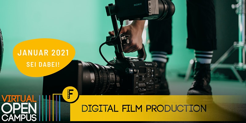 OPEN CAMPUS #Film & TV - Digital Film Production 2021