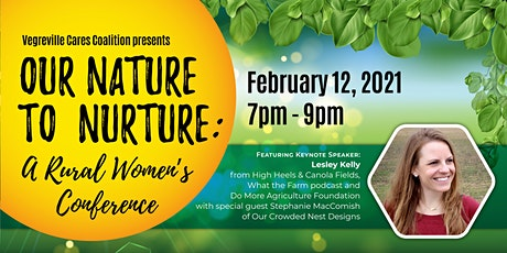 Our Nature to Nurture: A Rural Women's Conference tickets