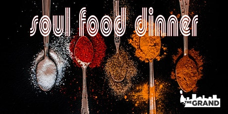 Soul Food Dinner tickets