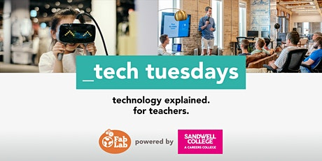 Tech Tuesday  - Teachers Twilight Networking Event 4.30 -5.30 pm tickets