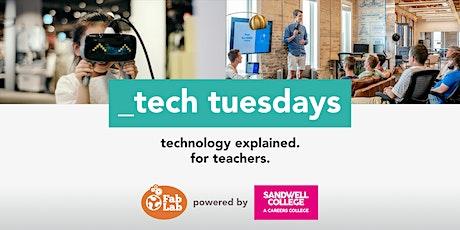 Tech Tuesday  - Teachers Twilight Networking Event 4.30 -5.30 pm tickets