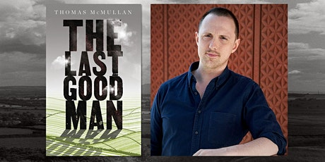 Writing The Last Good Man with Thomas McMullan and Victoria  Turk tickets