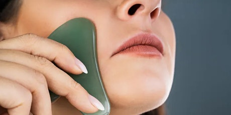 Gua Sha Facial Workshop tickets