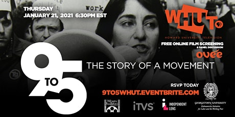 WHUT Screening and Panel Discussion of 9 to 5 - The Story of a Movement tickets