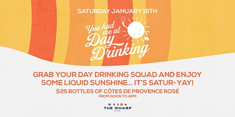 You Had Me At Day Drinking... at The Wharf Miami tickets