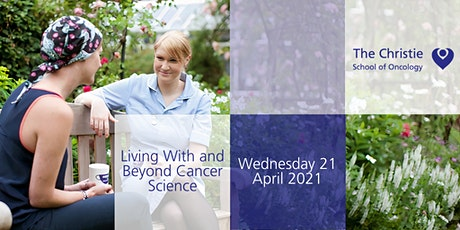 Living With and Beyond Cancer Science tickets