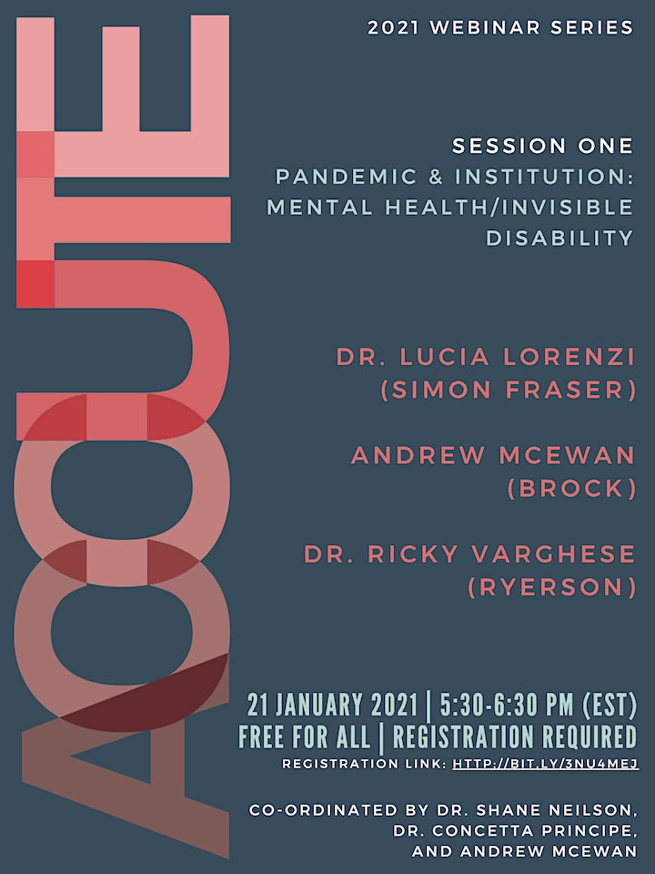 "ACCUTE Webinar ""Pandemic & Institution: Mental Health/Invisible Disability"" image"
