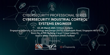 Cybersecurity Industrial Control Systems Engineer (23 – 25 March 2021) tickets
