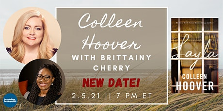 NEW DATE! Colleen Hoover with Brittainy Cherry: Layla tickets