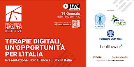Terapie digitali, un'opportunità per l'Italia biglietti