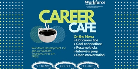 Career Café (Virtual) tickets
