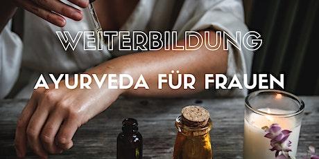 """ONLINE Weiterbildung 2021 """" Ayurveda für Frauen """" Tickets"""