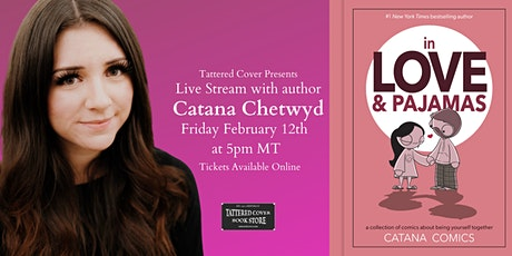 Live Stream with Catana Chetwynd  - In Love & Pajamas tickets