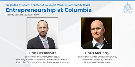 CVC Miami - Entrepreneurship at Columbia w/ Orin Herskowitz & Chris McGarry tickets