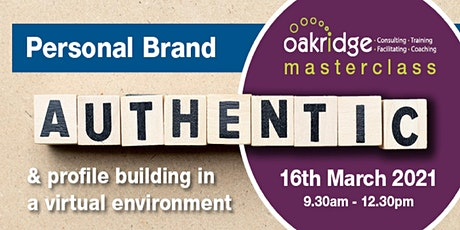 Personal Brand & Profile Building in a Virtual Environment tickets