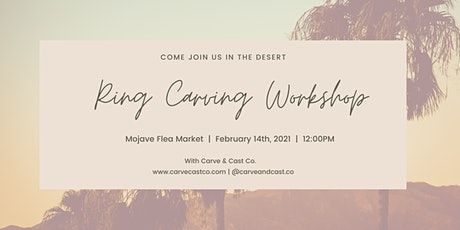 Ring Carving Workshop at the Mojave Flea Market tickets