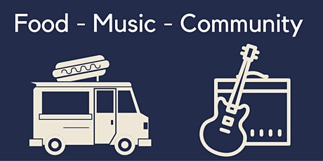 Eats & Beats - Monthly Food Trucks and Live Music tickets