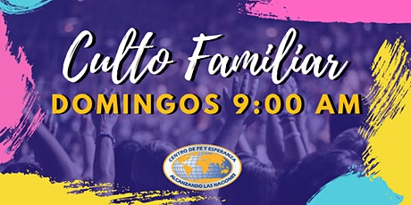 Culto Familiar 17 de enero 9:00 AM boletos